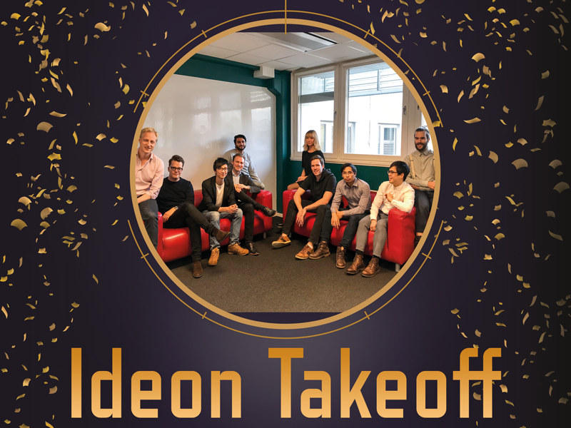 Ideon Takeoff has officially opened!