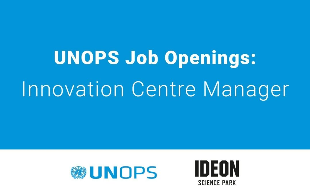 UNOPS open up job positions at Ideon Science Park