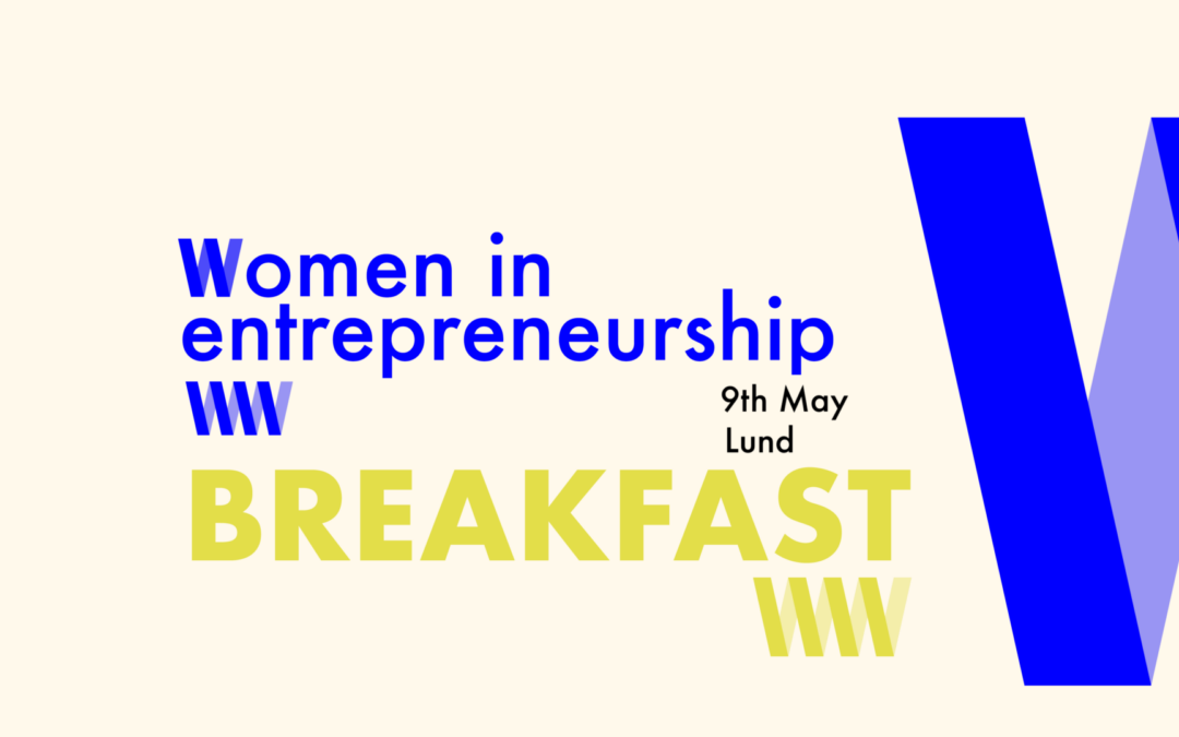 Women in Entrepreneurship Breakfast @Ideon
