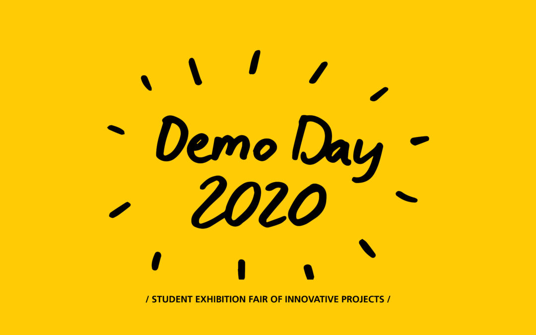 CANCELLED – DEMO DAY 2020 – inspiration, entrepreneurship and networking!
