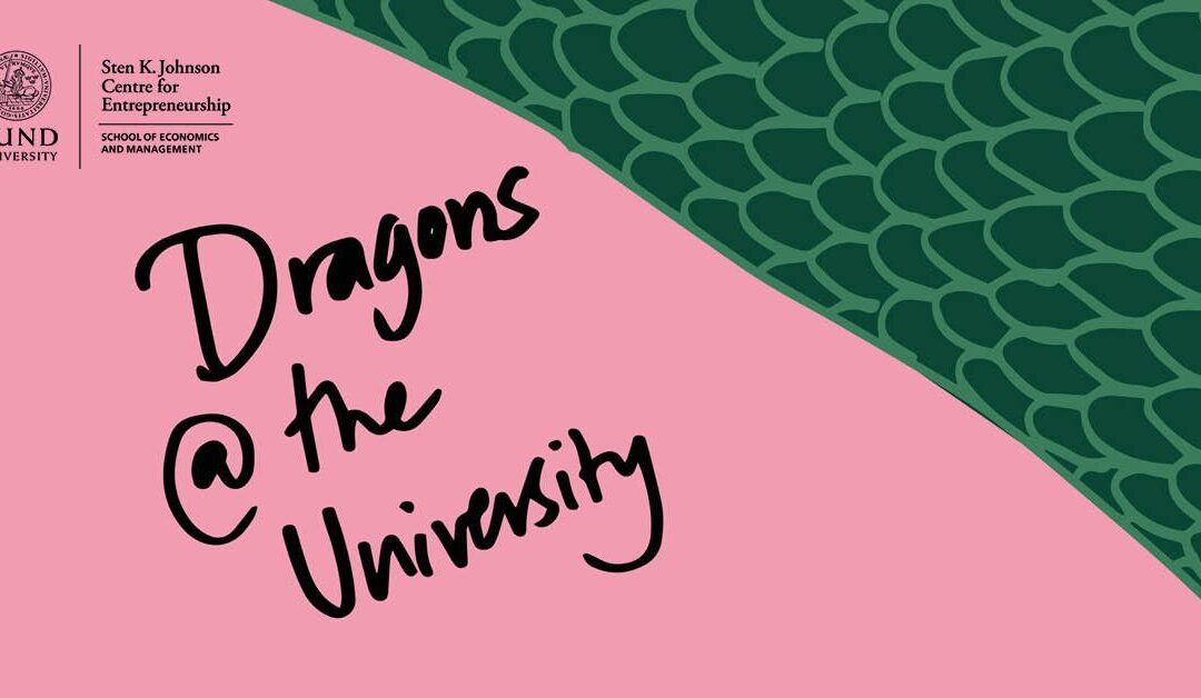 CANCELLED – Dragons at the University 2020 – 4 pitches, 4 dragons, 1 winner!