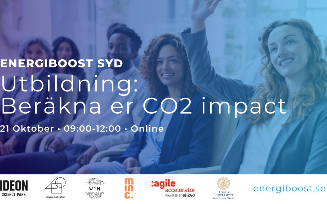 ENERGIBOOST SYD Utbildning: Beräkna er CO2 impact