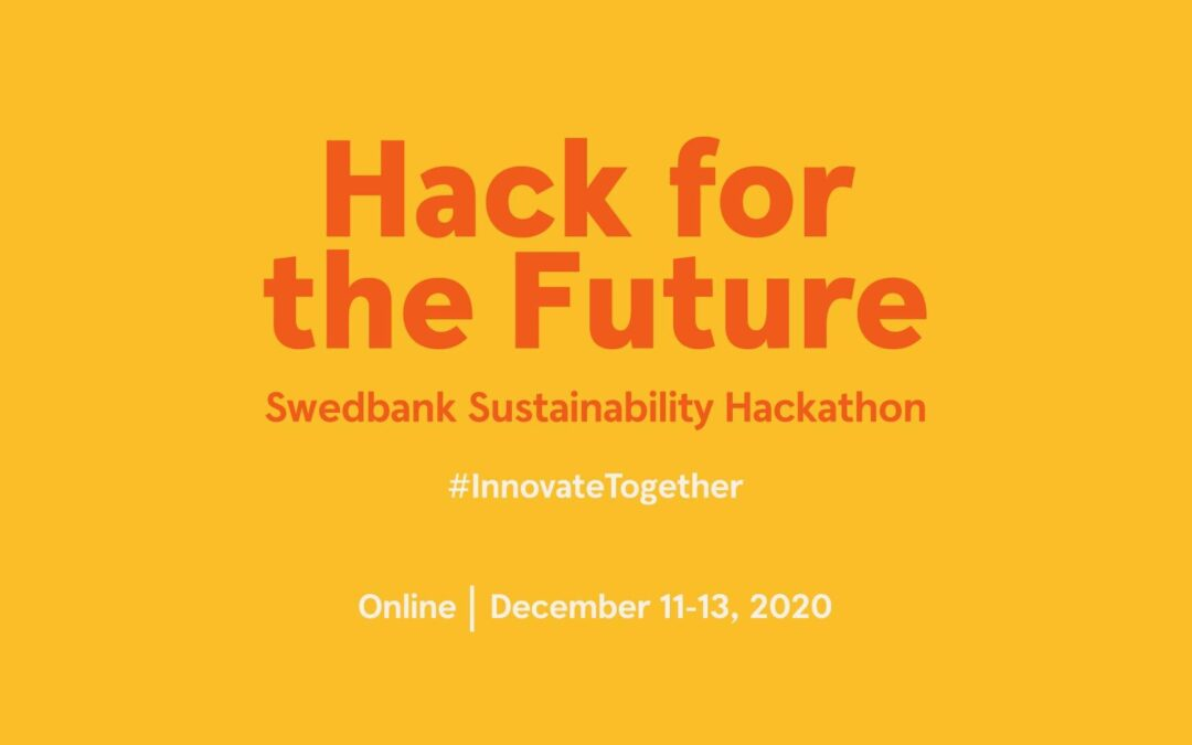 """""""Hack for the Future"""" Swedbank Sustainability Hackathon"""