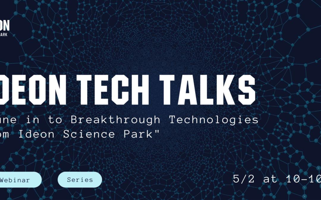 Ideon Tech Talks