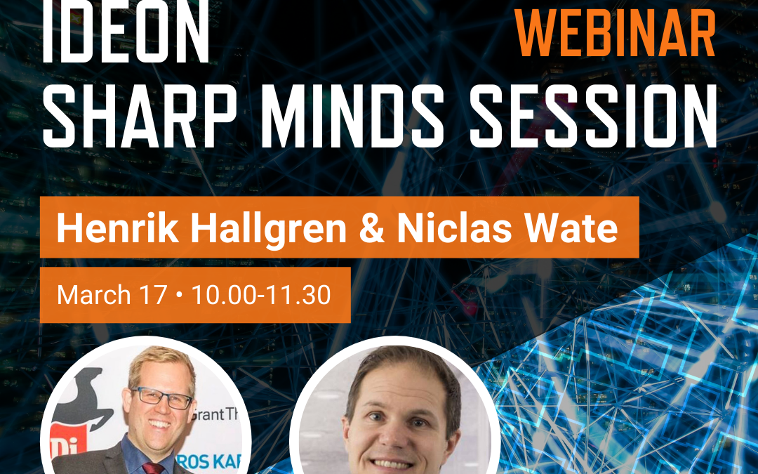Ideon Sharp Minds Session – Next Generation Simplifying for the Customers