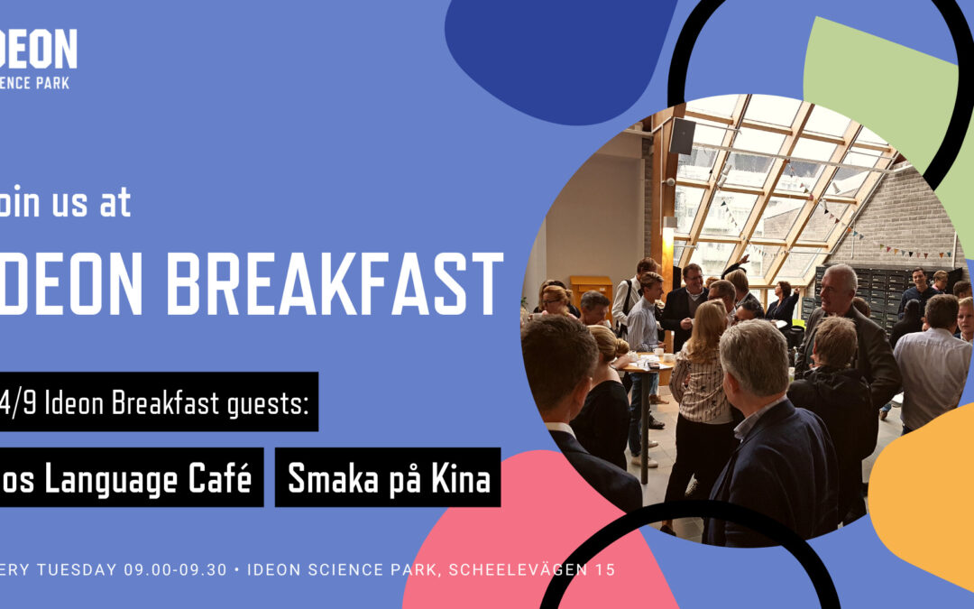 Ideon Breakfast with Eos Language Café & Smaka på Kina
