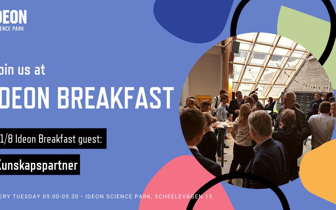 Ideon Breakfast with Kunskapspartner