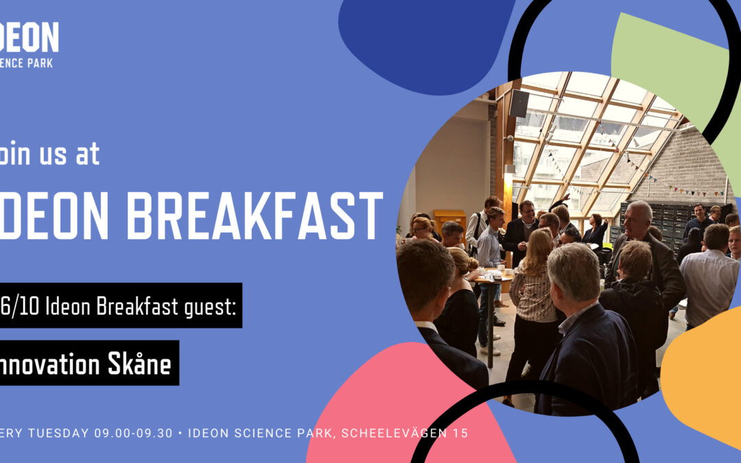 Ideon Breakfast with Innovation Skåne