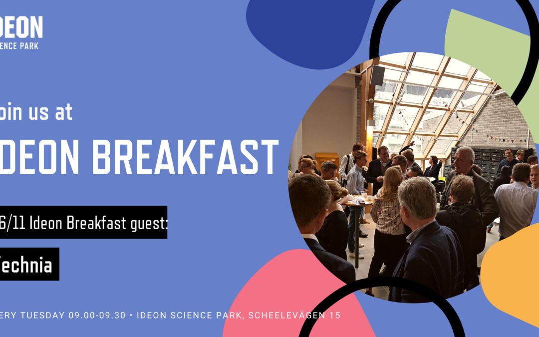Ideon Breakfast with Technia